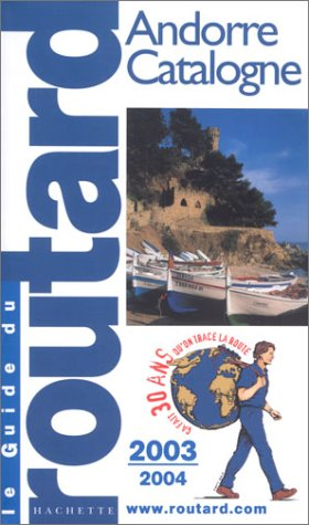 Andorre - Catalogne 2003/2004: Hachette Tourisme
