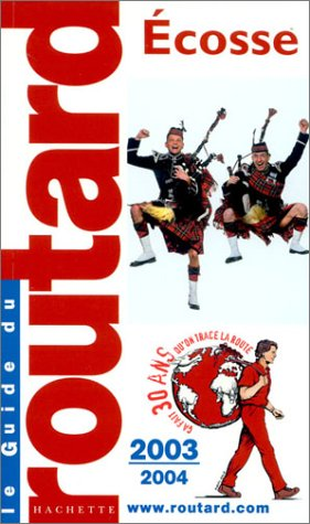 Ecosse 2003-2004 (French Edition): Guide du Routard