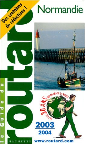9782012437852: Guide du Routard : Normandie 2003/2004
