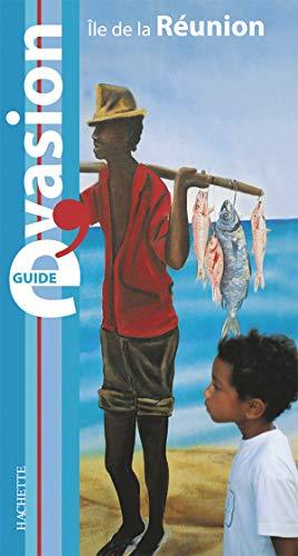 Guide Bleu ??vasion : Réunion: n/a