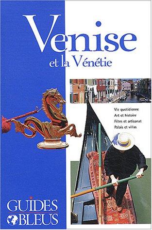 9782012438521: Guide Bleu : Venise et la Vénétie