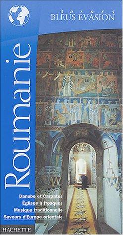 9782012438569: Guide Bleu Évasion : Roumanie