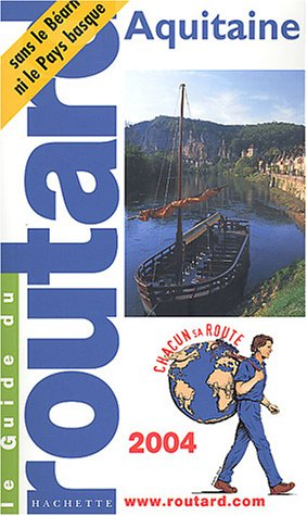 9782012439269: Guide du Routard : Aquitaine 2004