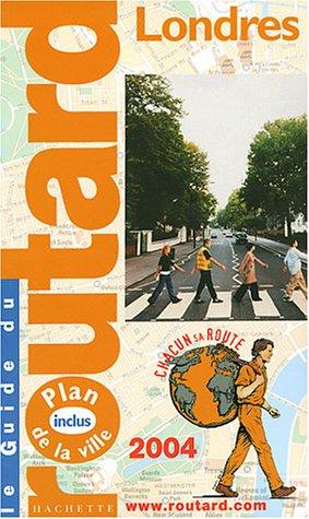 9782012439719: Londres 2004 (Guide du Routard)