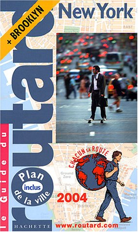 Guide du Routard : New York 2004: n/a