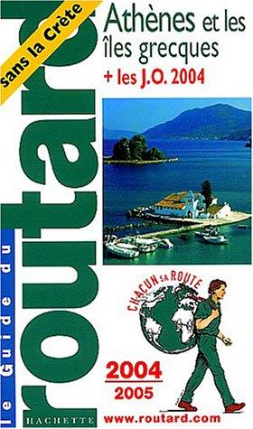 9782012440005: Athènes et Îles Grecques 2004-2005