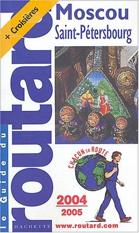 9782012440159: Moscou, Saint-Pétersbourg (Le Guide du Routard)