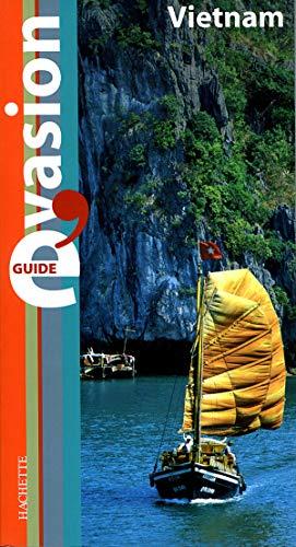 Guide Bleu ?vasion : Vietnam
