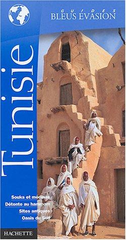 Guide Bleu Évasion : Tunisie: n/a