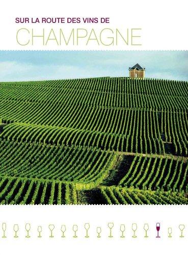 9782012440609: Sur la route des vins de Champagne