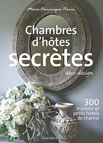 Chambres d'hôtes secrètes [Mar 12, 2008] Perrin,