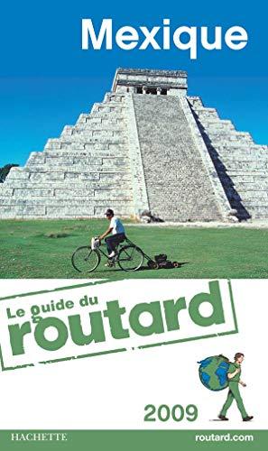 Guides Du Routard Etranger: Guide Du Routard Mexique (French Edition): n/a