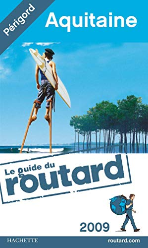 9782012444454: Guide Du Routard France: Guide Du Routard Aquitaine (French Edition)