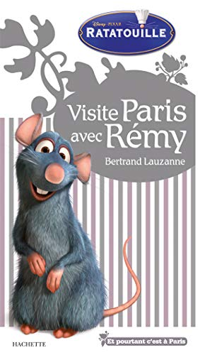9782012445192: Visite Paris avec R�my (Ratatouille)