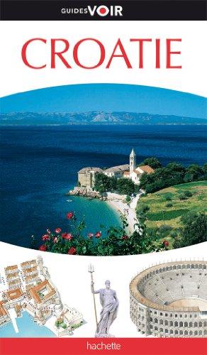 9782012446878: Guide Voir Croatie
