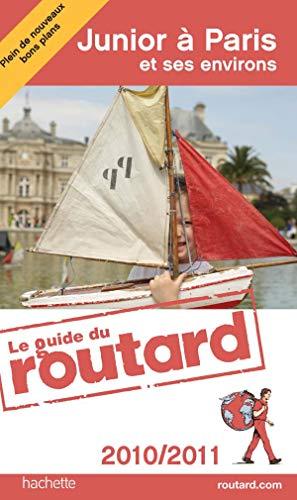 9782012447387: Junior à Paris et ses environs (French Edition)