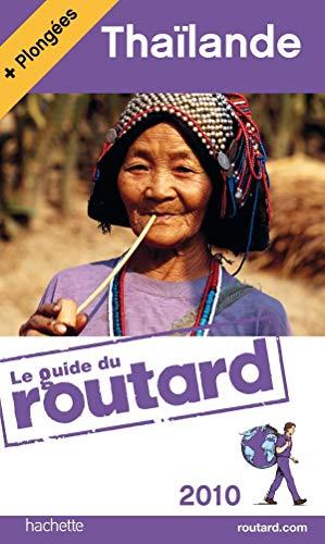 Guides Du Routard Etranger: Guide Du Routard Thailande (French Edition): Pierre Josse