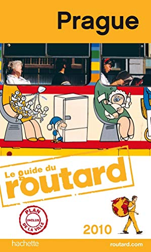 9782012448827: Guides Du Routard Etranger: Guide Du Routard Prague 2010 (French Edition)