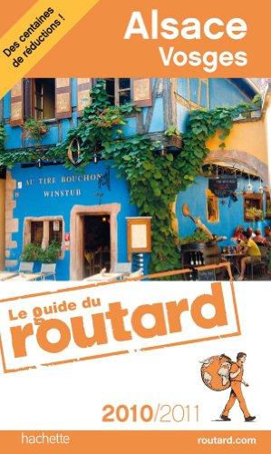 9782012449077: Guide du Routard Alsace, Vosges 2010/2011