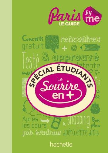 9782012449862: Spécial Etudiants à Paris. Le guide avec le sourire en plus.