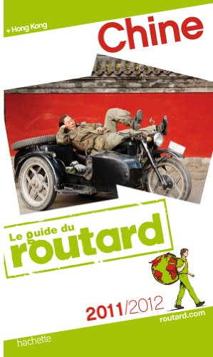 9782012450813: Guide du Routard Chine 2011/2012