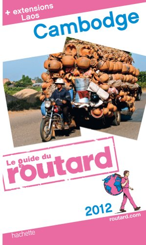 9782012451025: Guide du Routard Cambodge, Laos 2012
