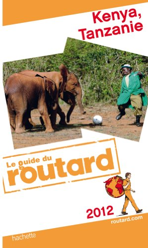 9782012451216: Guide du Routard Kenya, Tanzanie 2012