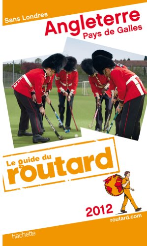 9782012451346: Guides Du Routard Etranger: Guide Du Routard Angleterre Pays De Galles (French Edition)