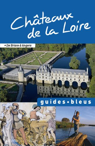 9782012451964: Guide Bleu Châteaux de la Loire