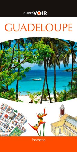 9782012452220: Guide Voir Guadeloupe