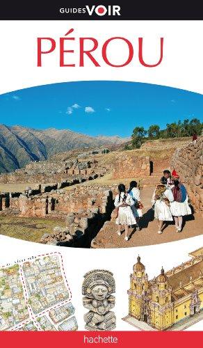 9782012452282: Guide Voir Pérou