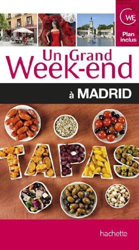 9782012452305: Un Grand Week-End à Madrid