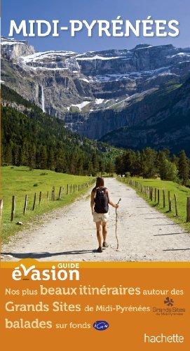 9782012452602: Guide Evasion en France Midi-Pyrénées