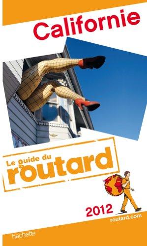 9782012452916: Guide du Routard Californie 2012