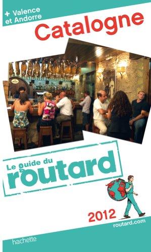 9782012452947: Guide du Routard Catalogne 2012
