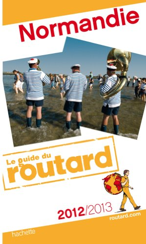 9782012453128: Guide du Routard Normandie 2012/2013