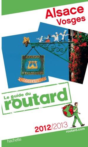 9782012453296: Guide du Routard Alsace, Vosges 2012/2013