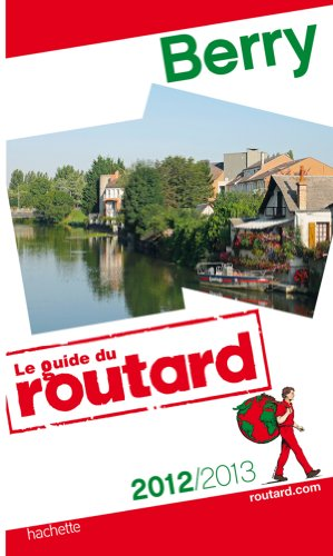 9782012453401: Guide du Routard Berry 2012/2013