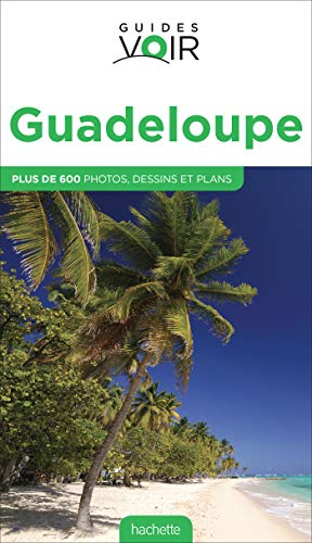 9782012454378: GUIDE VOIR GUADELOUPE