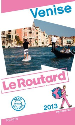 9782012455603: Guide du Routard Venise 2013