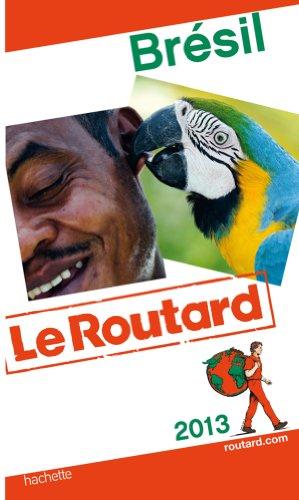 9782012455634: guide du routard bresil 2013