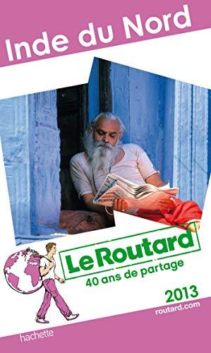 9782012455740: Le Routard Inde du Nord 2013