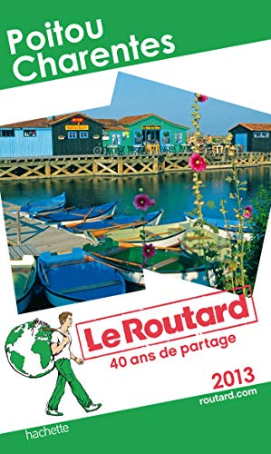 9782012455948: Le Routard Poitou Charentes 2013