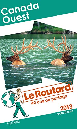 9782012456242: Le Routard Canada Ouest 2013