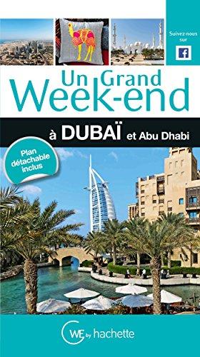 9782012457133: Un Grand Week-End à Dubaï et Abu Dhabi