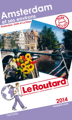 9782012457331: Guides Du Routard Etranger: Guide Routard Amsterdam Et Ses Enivrons + Rotterdam, (French Edition)