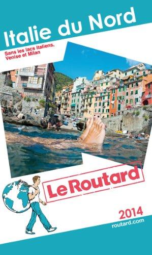 9782012457522: Le Routard Italie du Nord 2014
