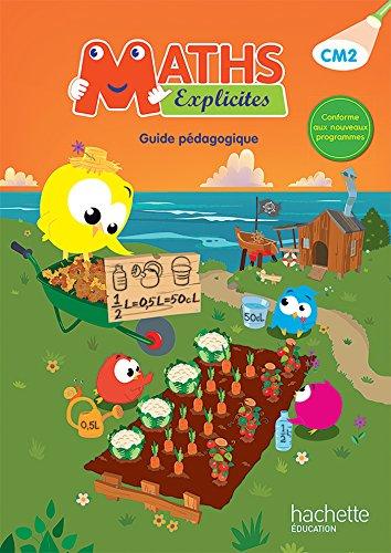 9782012457720: Maths Explicites CM2 : Guide pédagogique