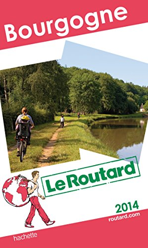 9782012458178: Guide du Routard Bourgogne 2014 (Le Routard)