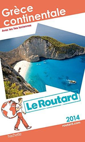 9782012458185: Guide du Routard Grèce continentale 2014